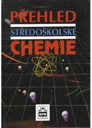 Přehled středoškolské chemie - Vacík Jiří