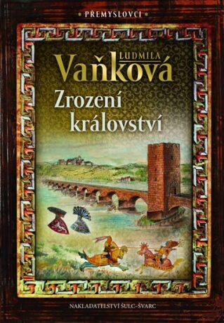 Zrození království - Ludmila Vaňková