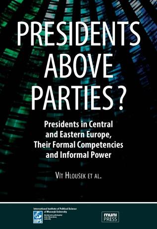 Presidents above Parties? - Vít Hloušek