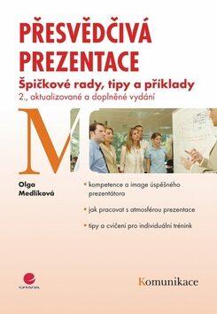 Přesvědčivá prezentace - Olga Medlíková