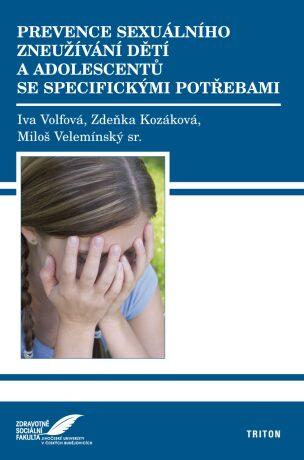 Prevence sexuálního zneužívání dětí a adolescentů se specifickými potřebami - Kolektiv