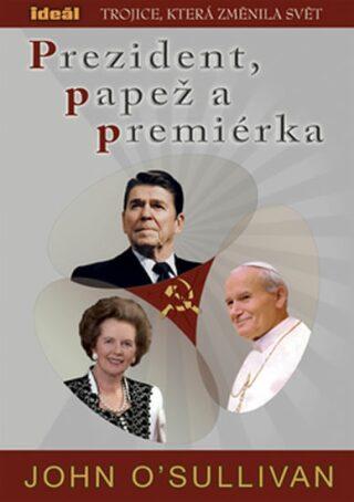 Prezident, papež a premiérka - O'Sullivan John