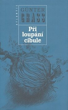 Při loupání cibule - Günter Grass