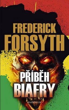 Příběh Biafry - Frederick Forsyth