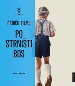 Po strništi bos - Příběh filmu - Jan Svěrák
