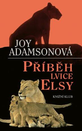 Příběh lvice Elsy - Joy Adamsonová