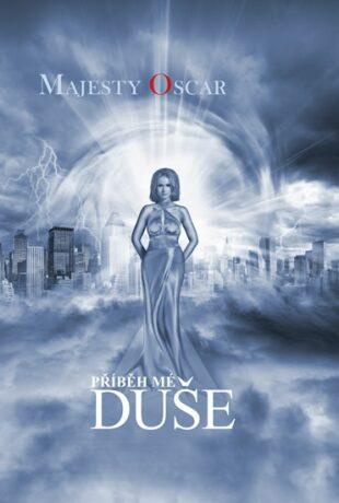 Příběh mé duše - Majesty Oscar