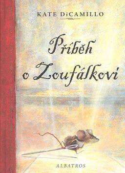 Příběh o Zoufálkovi - Kate DiCamillo