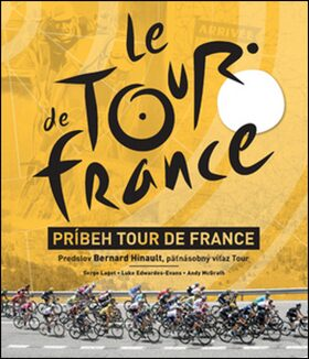 Príbeh Tour de France - Kolektiv