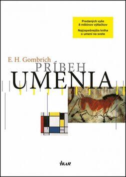 Príbeh umenia - Ernst Hans Gombrich