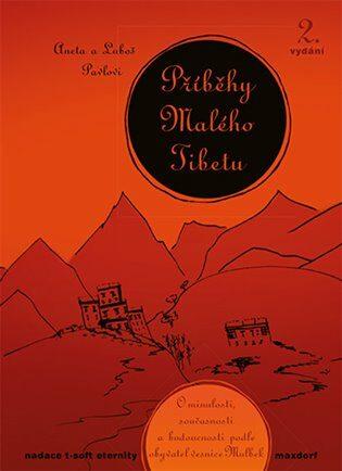 Příběhy Malého Tibetu - Pavel Luboš, Aneta Pavlová