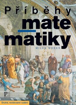 Příběhy matematiky - Milan Mareš