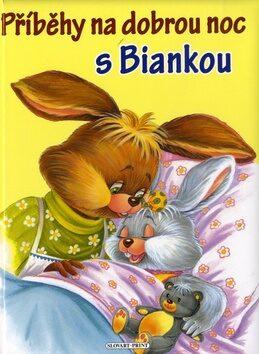 Příběhy na dobrou noc s Biankou -