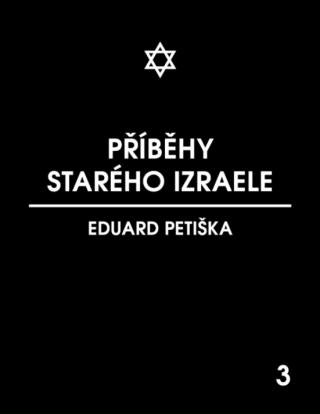 Příběhy starého Izraele - Eduard Petiška