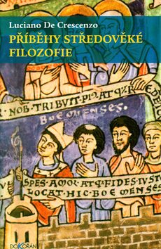 Příběhy středověké filozofie - Luciano DeCrescenzo
