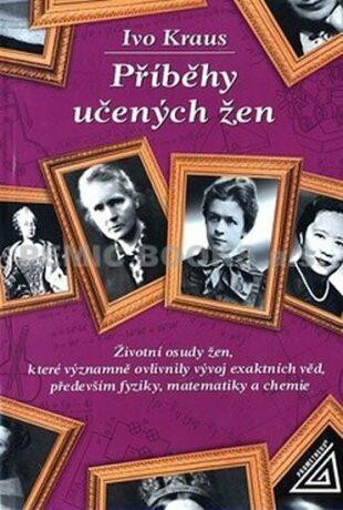 Příběhy učených žen - Ivo Kraus