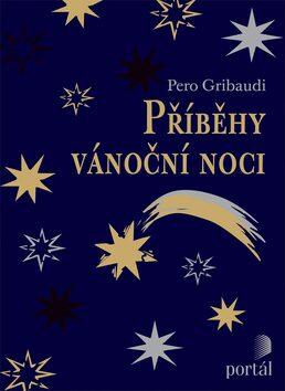 Příběhy vánoční noci - Piero Gribaudi