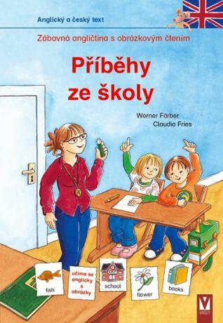 Příběhy ze školy - Werner Färber, Claudia Fries
