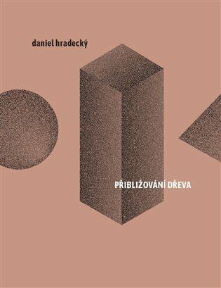 Přibližování dřeva - Daniel Hradecký