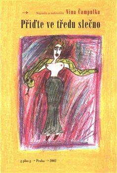 Přiďte ve tředu slečno - Nina Čampulka