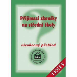 Přijímací zkoušky na střední školy - Všeobecný přehled - Testy - Milada Buriánková