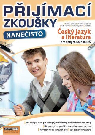 Přijímací zkoušky nanečisto - Český jazyk a literatura pro žáky 9. ročníků ZŠ - Kolektiv