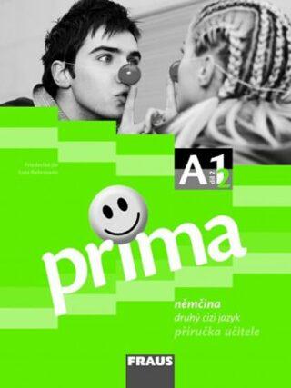 Prima A1/díl 2 - příručka učitele - Kolektiv