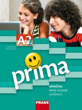 Prima A2/díl 2 Němčina jako druhý cizí jazyk učebnice - Kolektiv