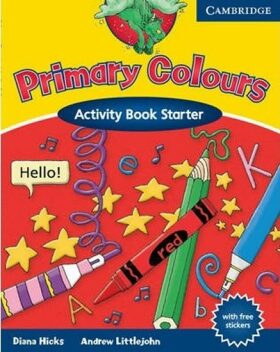 Primary Colours Starter: Activity Book - Andrew Littlejohn