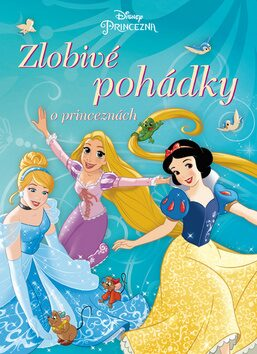 Princezna Zlobivé pohádky o princeznách - Walt Disney