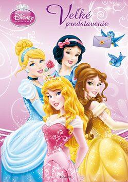 Princezné Veľké predstavenie - Walt Disney
