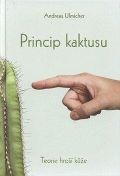 Princip kaktusu - Andreas Ulmicher