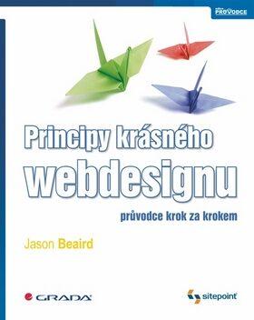 Principy krásného webdesignu - Beaird Jason
