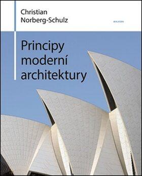 Principy moderní architektury - Christian Norberg-Schulz