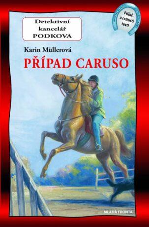 Případ Caruso - Karin Müllerová