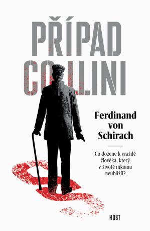 Případ Collini - Ferdinand  Von Schirach