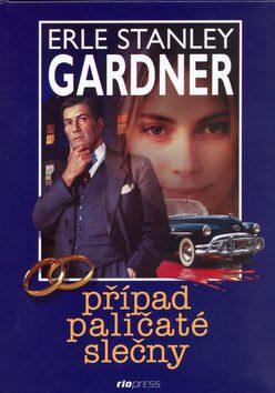 Případ paličaté slečny - Erle Stanley Gardner