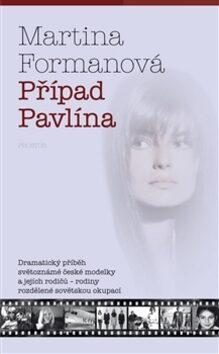 Případ Pavlína - Martina Formanová