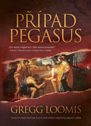 Případ Pegasus - Gregg Loomis