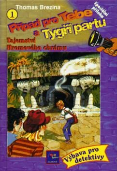 Případ pro Tebe a Tygří partu 1. - Thomas C. Brezina