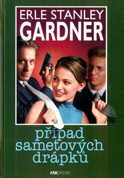 Případ sametových drápků - Erle Stanley Gardner