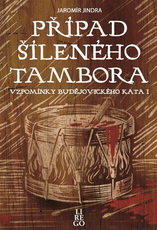 Případ šíleného tambora - Jaromír Jindra