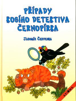 Případy kosího detektiva Černopírka - Jana Svobodová, Jaromír Červenka