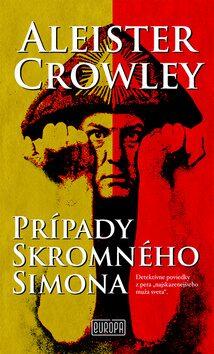 Prípady skromného Simona - Aleister Crowley