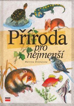 Příroda pro nejmenší - Martina Drijverová