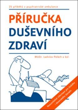 Příručka duševního zdraví - MUDr. Ladislav Polách