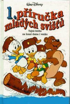 Příručka mladých svišťů  1 - Walt Disney