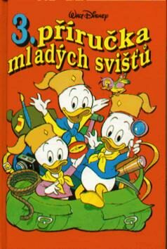 Příručka mladých svišťů  3 - Walt Disney