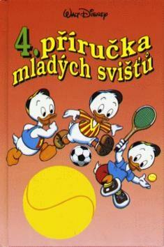 Příručka mladých svišťů  4 - Walt Disney