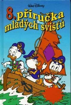 Příručka mladých svišťů  8 - Walt Disney